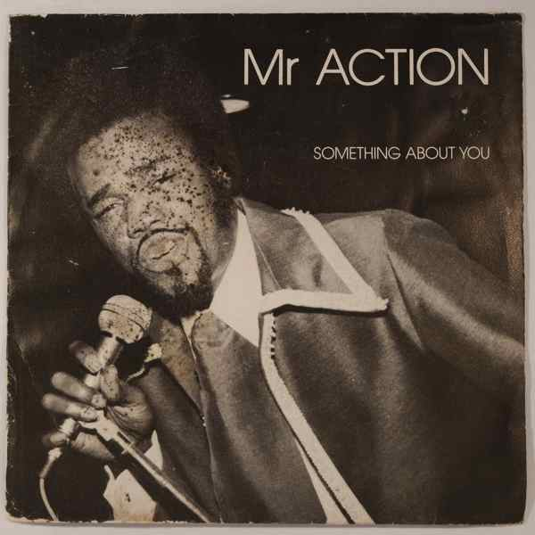 MR ACTION - Something About You - 7inch (SP)
