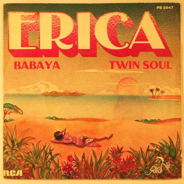 ERICA - Babaya / Twin Soul - 7inch (SP)