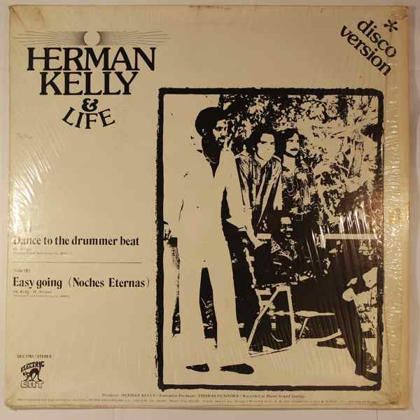 Herman Kelly & Life Dance To The Drummer Beat