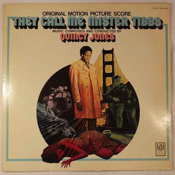QUINCY JONES - They Call Me Mister Tibbs - LP