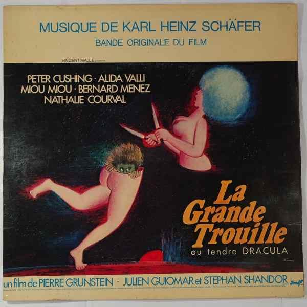 KARL HEINZ SCHAFER - La Grande Trouille - LP