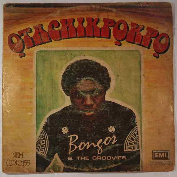 BONGOS IKWUE & THE GROOVIES - Otachikpokpo - LP