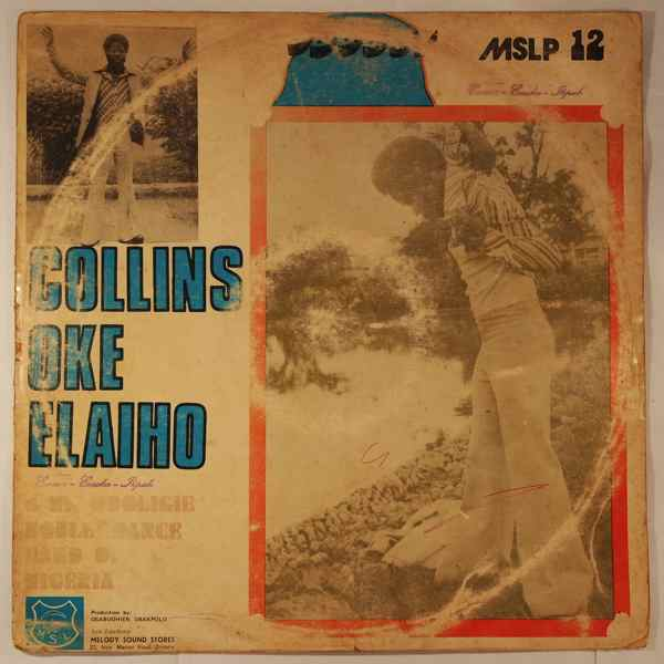 COLLINS OKE ELAIHO & HIS ODOLIGIE NOBLES DANCE BAN - Same - LP
