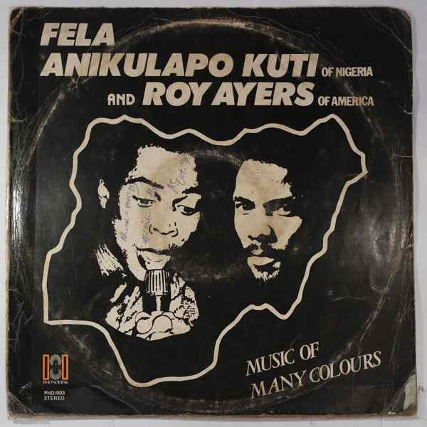 FELA KUTI AND ROY AYERS - Music of many colours - LP