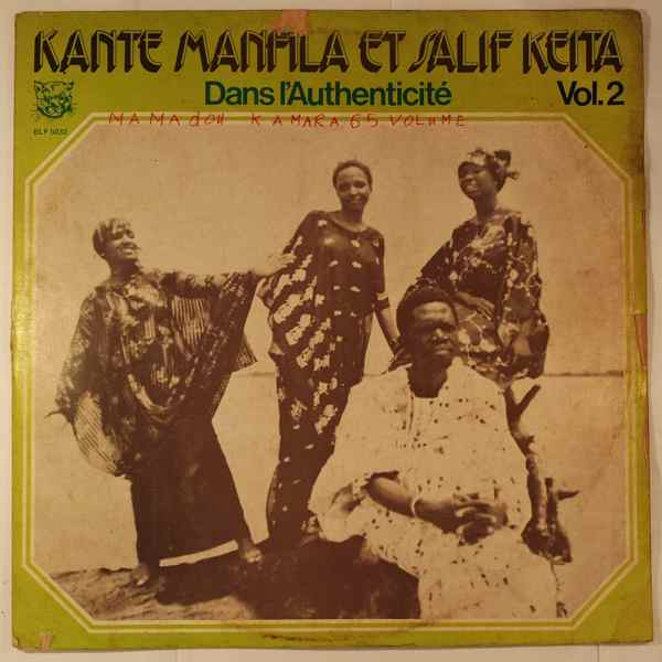 Kante Manfila et Salif Keita Dans l'authenticite vol.2