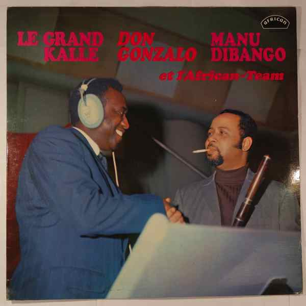 Manu Dibango, Don Gonzallo, Le Grand Kalle L'african team