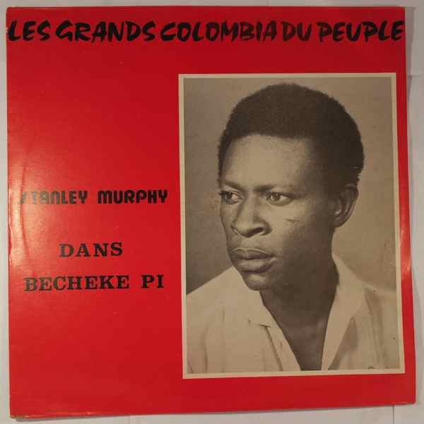 STANLEY MURPHY - Becheke pi - LP