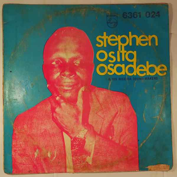 Stephen Osita Osadebe & his Nigeria Sound Makers Same