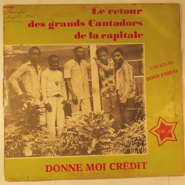 LES GRANDS CANTADORS DE LA CAPITALE - Donne moi credit Vol.3 - LP