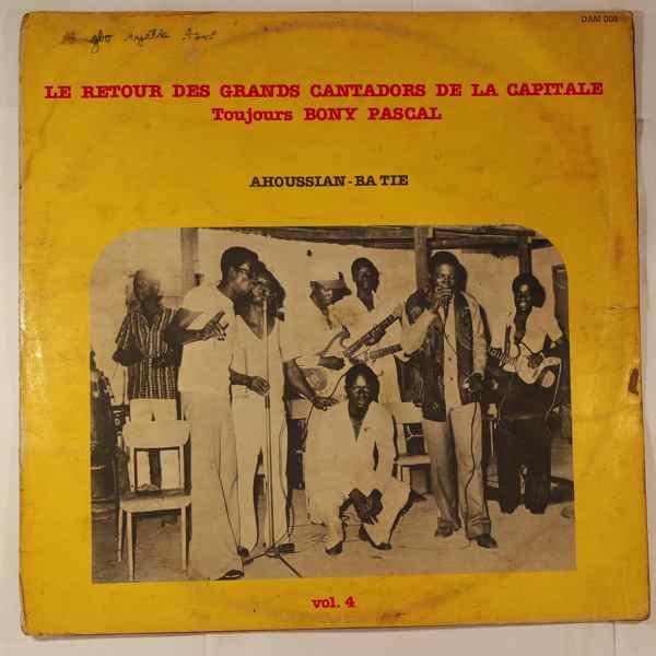 BONY PASCAL ET LES GRANDS CANTADORS DE LA CAPITALE - Ahoussian-ba tie - LP