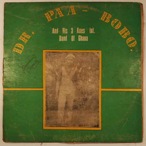 DR. PAA BOBO AND HIS 3 AXES INT. BAND - Same - LP