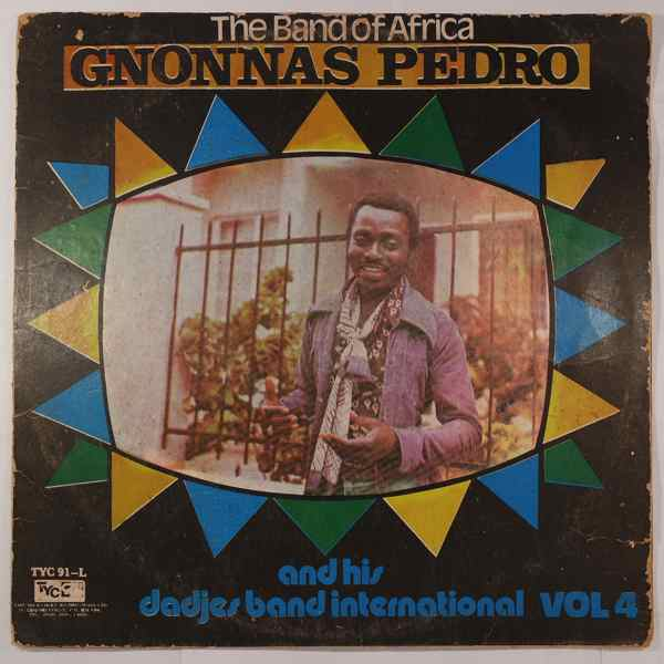 GNONNAS PEDRO AND HIS DADJES BAND - Vol. 4 - LP