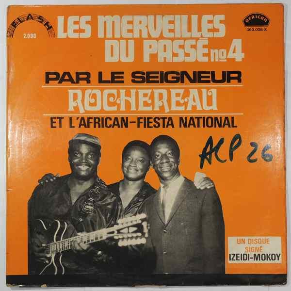 Le Seigneur Rochereau et l'Orchestre African Fiest Les merveilles du passe N¡4