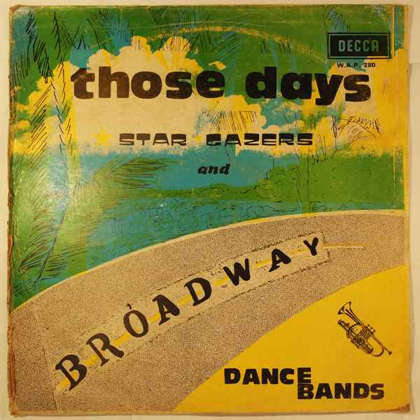 Star Gazers and Broadway Dance Band Those days