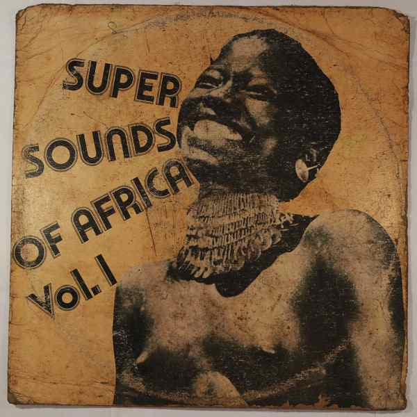 VARIOUS - Super sounds of Africa Vol.1 - LP