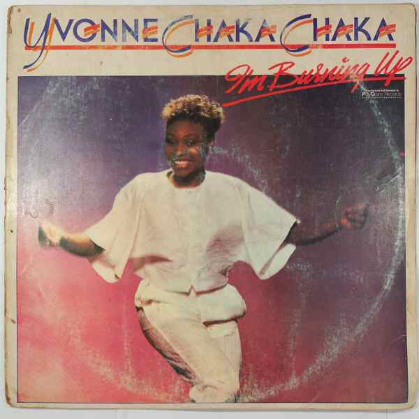 Yvonne Chaka Chaka I'm burning up