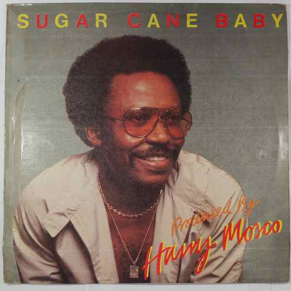 Harry Mosco Sugar cane baby