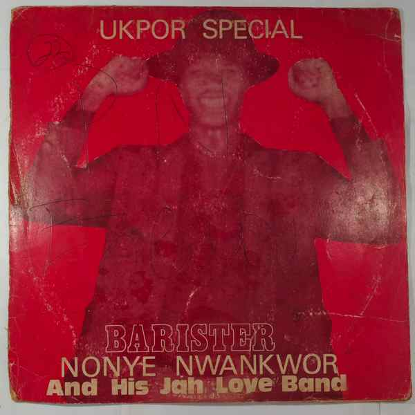 BARISTER NONYE NWANKWOR - And his jah love band - LP