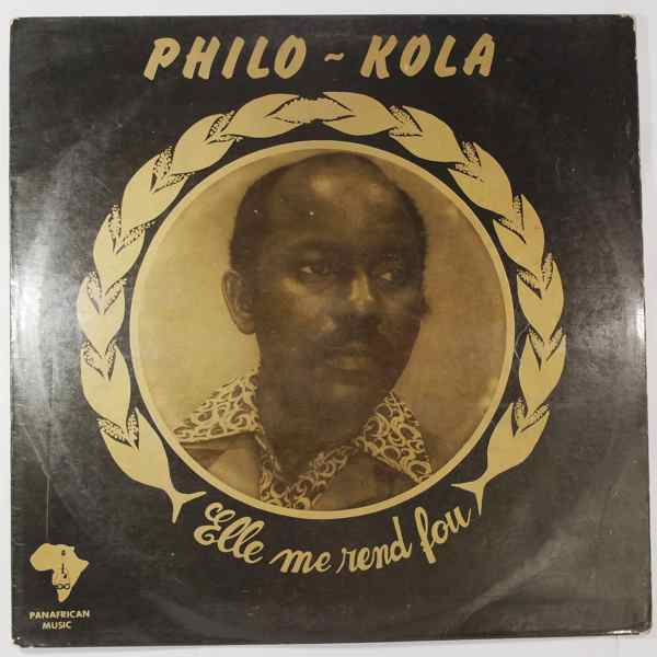 Philo-Kola Elle me rend fou