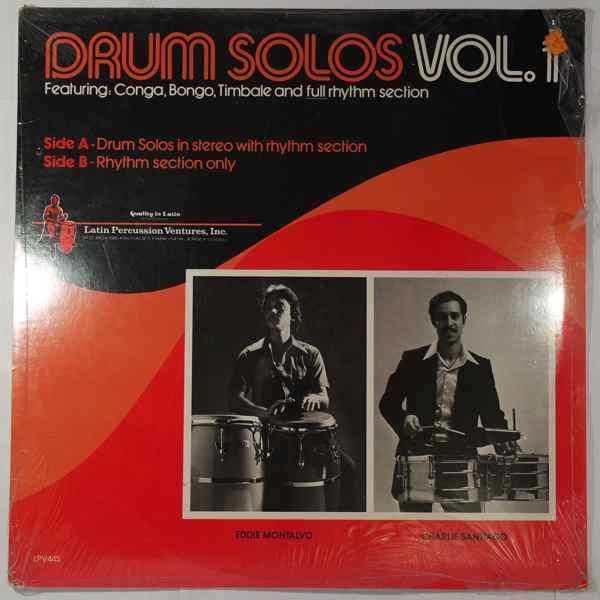 Eddie Montalvo & Charlie Santiago Drum Solos Vol. 1