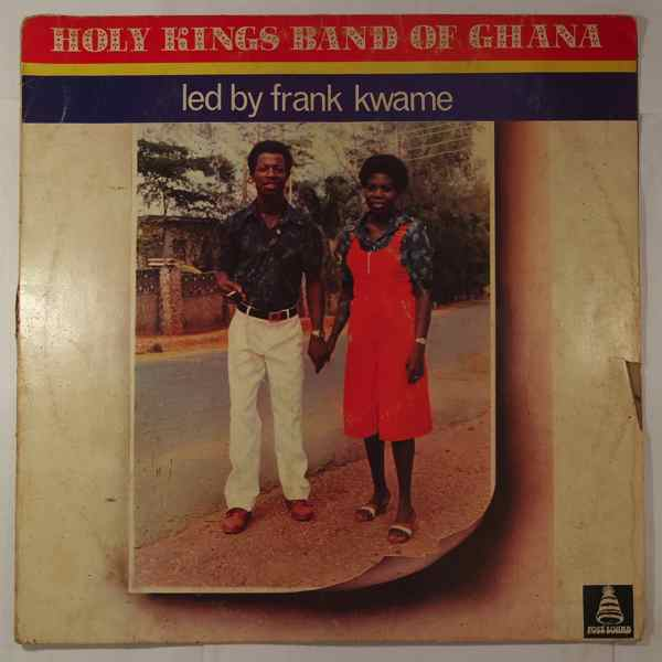 Holy Kings Band of Ghana Led by Frank Kwame