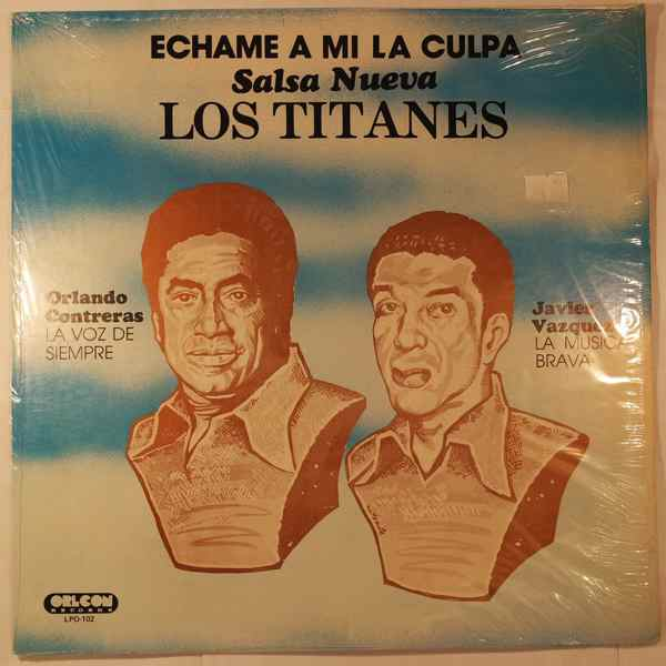 LOS TITANES - Echame a mi la culpa - LP