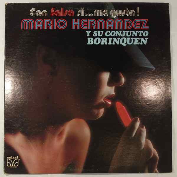 Mario Hernandez Y Su Conjunto Borinquen Con Salsa SiÉ Me Gusta!