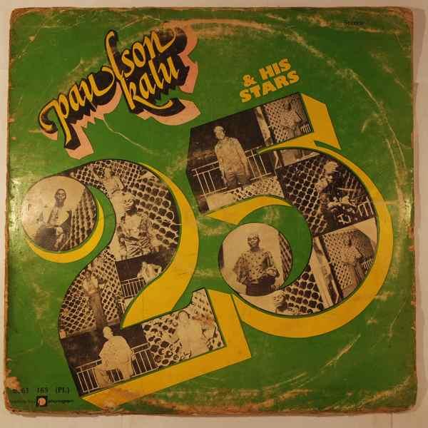 PAULSON KALU AND HIS STARS 25 - Same - LP