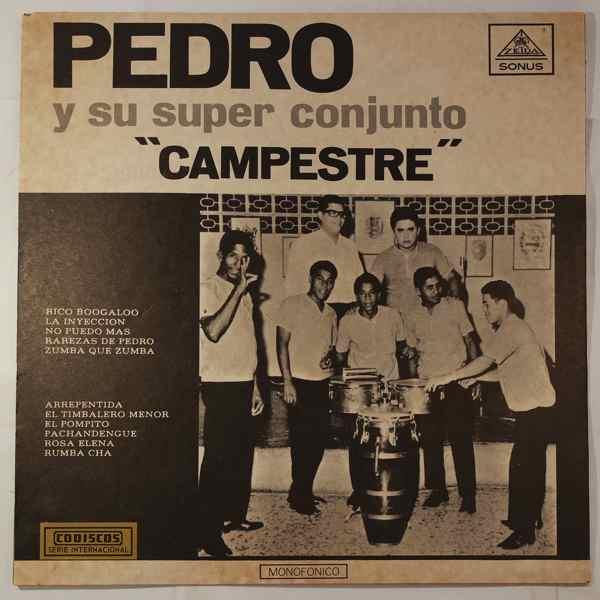 Pedro del Nogal y su Super Conjunto 'Campestre' Same