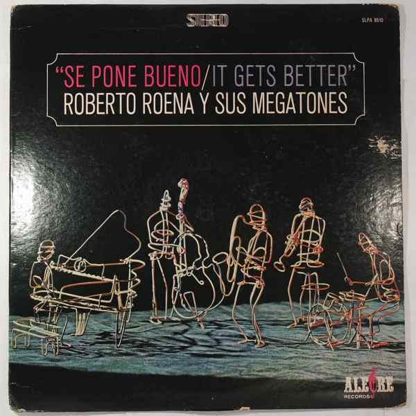 Roberto Roena Y Sus Megatones Se Pone Bueno (It Gets Better)