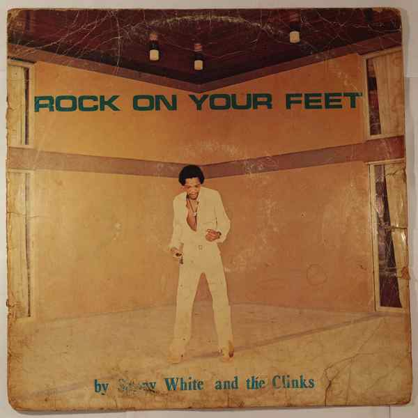 Sunny White and the Clinks Rock on your feet