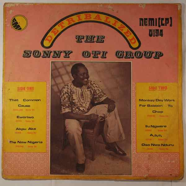 THE SONNY OTI GROUP - Detribalized - LP
