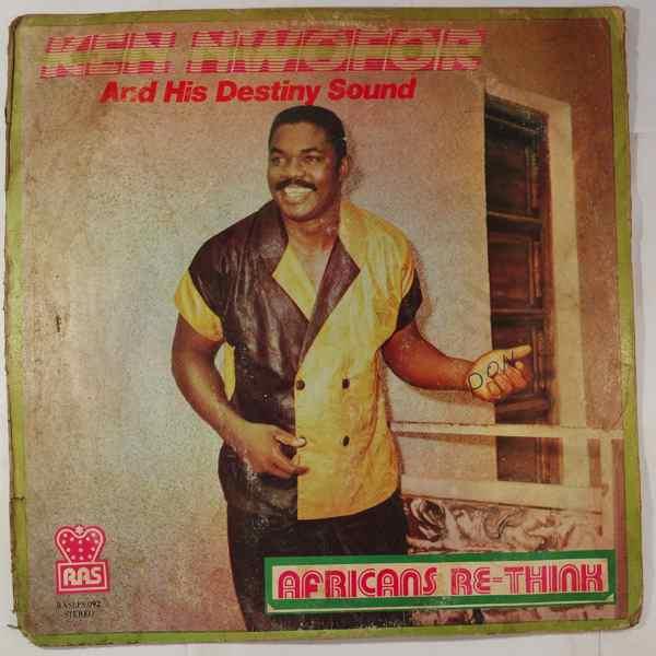 KEN NWOFOR AND HIS DESTINY SOUND - Africans re-think - LP