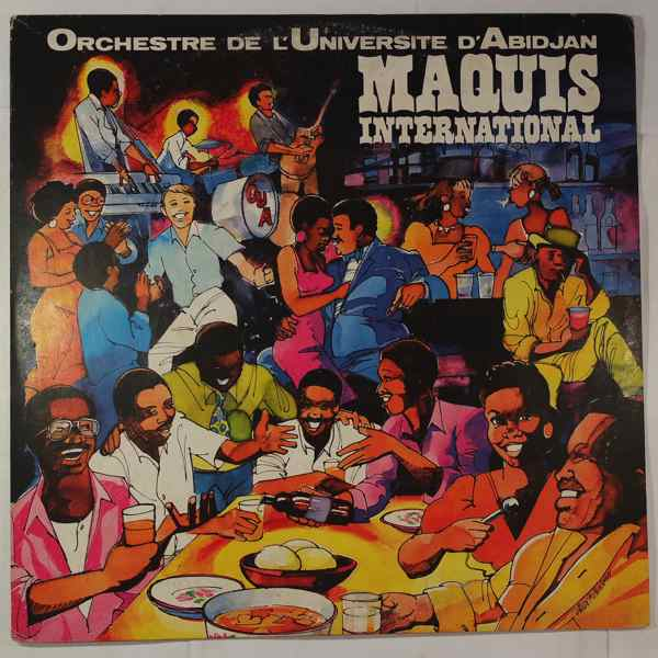 ORCHESTRE DE L'UNIVERSITE D'ABIDJAN - Maquis international - LP