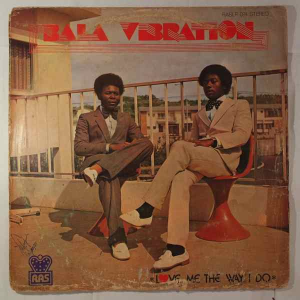 BALA VIBRATION - Love me the way i do - LP