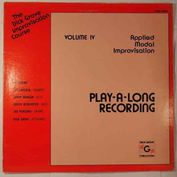 The Dick Grove Improvisation Course Applied Modal Improvisations Volume IV