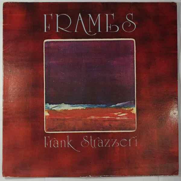 FRANK STRAZZERI - Frames - LP
