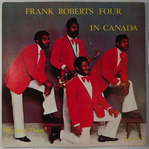 FRANK ROBERTS FOUR - It's Your Thing - LP