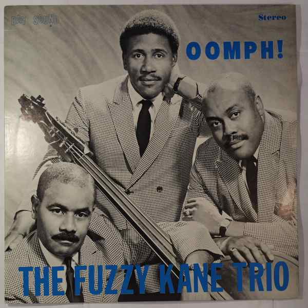 The Fuzzy Kane Trio Oomph!