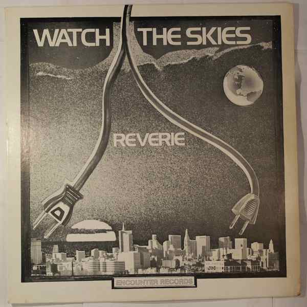Reverie Watch The Skies