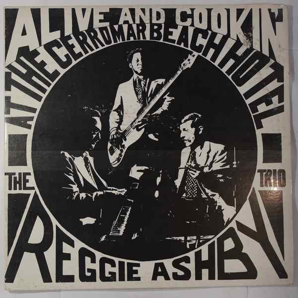 THE REGGIE ASHBY TRIO - Alive And Cookin - LP