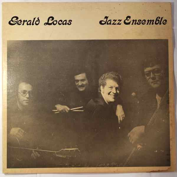 Gerald Locas Jazz Ensemble Same