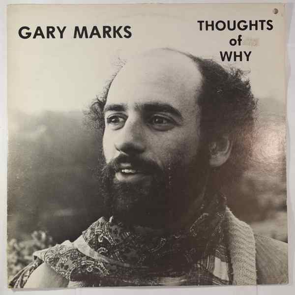GARY MARKS - Thoughts Of Why - LP