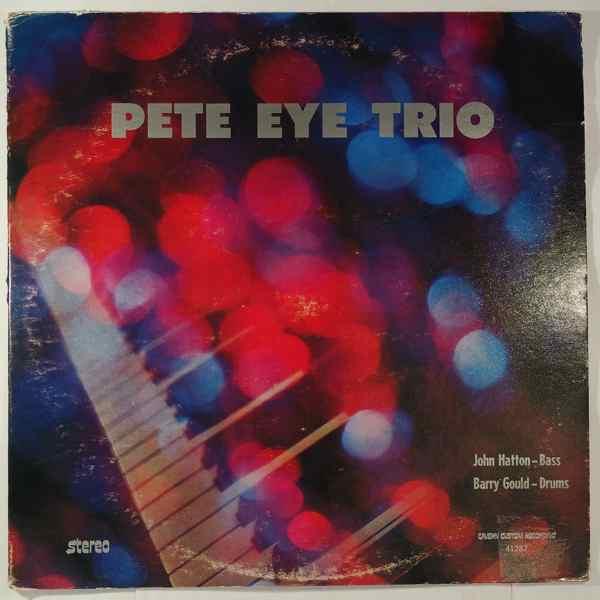 PETE EYE TRIO - Same - LP