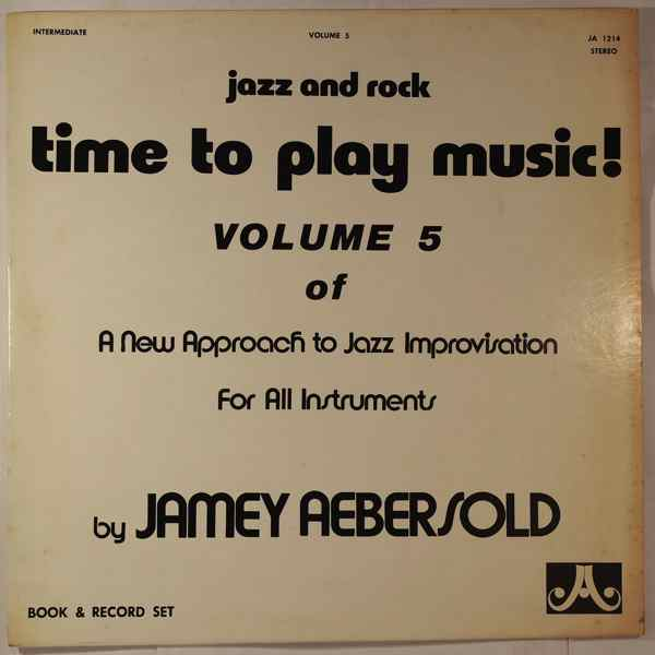 JAMEY AEBERSOLD - Time To Play Music! - LP