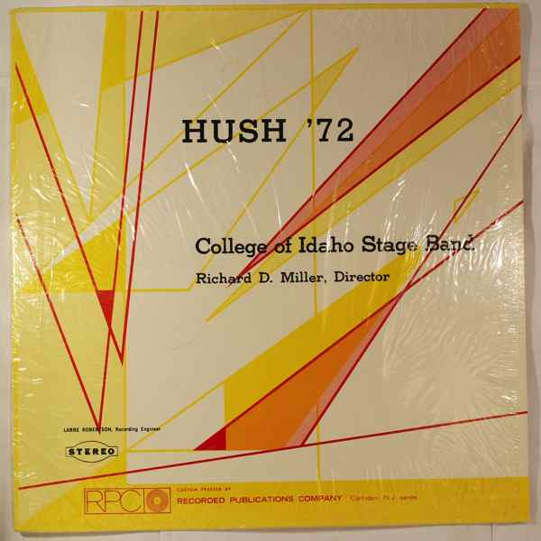 COLLEGE OF IDAHO STAGE BAND - Hush '72 - LP
