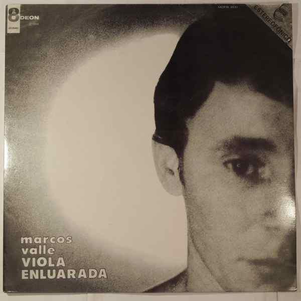Marcos Valle Viola Enluarada