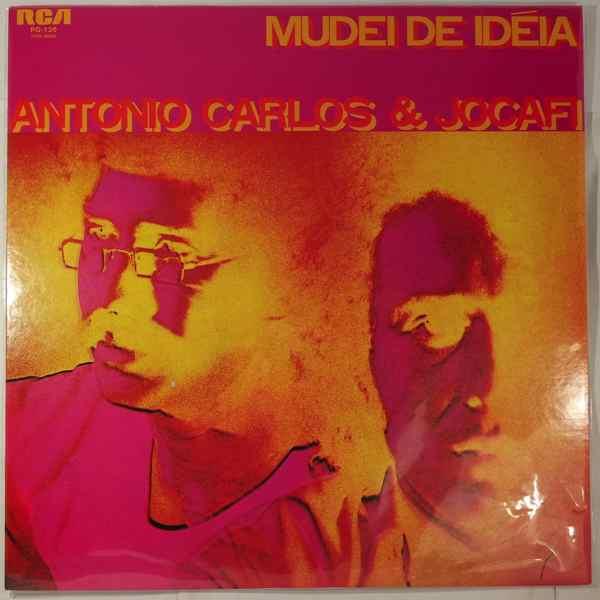 ANTONIO CARLOS E JOCAFI - Mudei De Ideia - LP