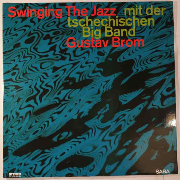 GUSTAV BROM - Swinging The Jazz - LP