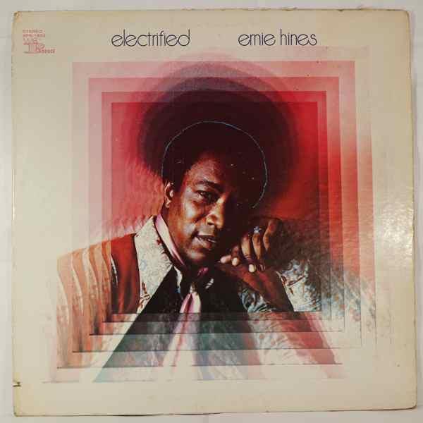 ERNIE HINES - Electrified - LP